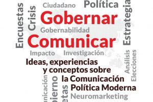 «Ganar, Gobernar, Comunicar»: ¿Política o politiquería?