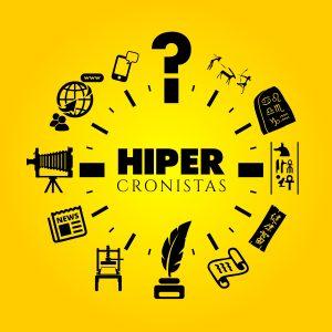 La Evolución de los Hiper Cronistas-Parte I
